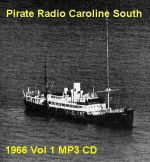 Offshore Pirate Radio Caroline South 1966 Vol 1