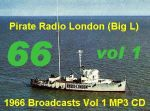 Pirate Radio London Big L 1966 Vol 1 MP3 CD