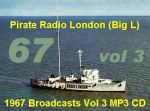 Offshore Pirate Radio London Big L 1967 Vol 3 MP3 CD