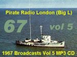 Offshore Pirate Radio London Big L 1967 Vol 5 MP3 CD