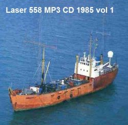 Offshore Pirate Radio Laser 558 1985 vol 1 MP3 CD