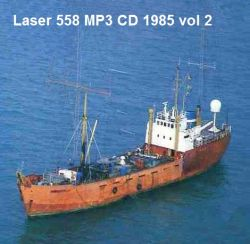 Offshore Pirate Radio Laser 558 1985 vol 2 MP3 CD