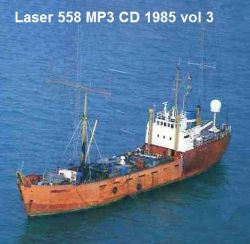Offshore Pirate Radio Laser 558 1985 vol 3 MP3 CD